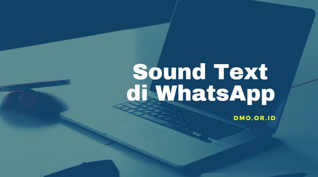 cara sound text wa terbaru
